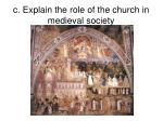 c explain the role of the church in medieval society