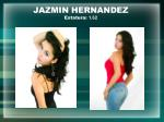 jazmin hernandez estatura 1 62