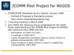 jcomm pilot project for wigos