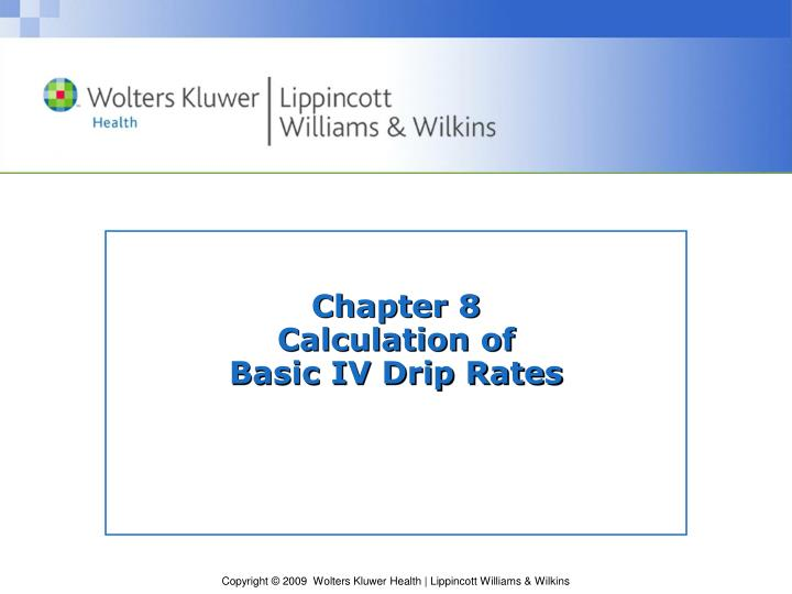 chapter 8 calculation of basic iv drip rates n.
