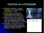 cosmos on a computer