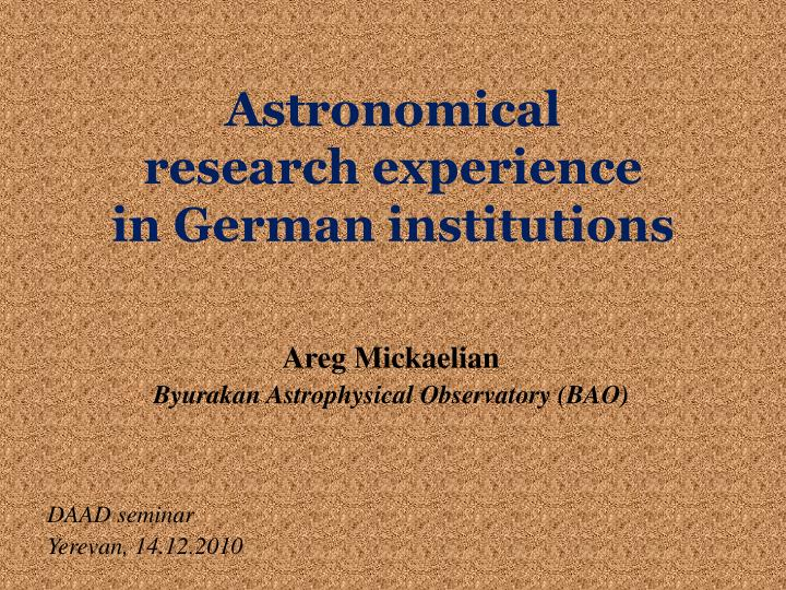 astronomical research experience in german institutions n.