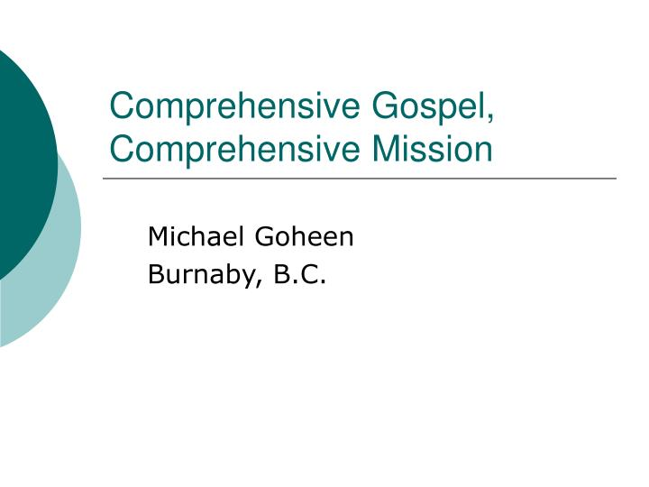 comprehensive gospel comprehensive mission n.