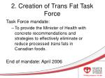 2 creation of trans fat task force