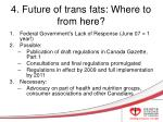 4 future of trans fats where to from here
