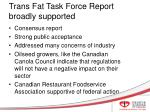trans fat task force report broadly supported
