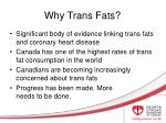 why trans fats