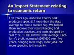 an impact statement relating to economic return