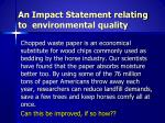 an impact statement relating to environmental quality