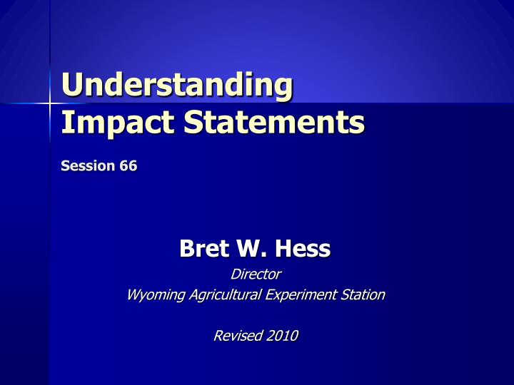 understanding impact statements session 66 n.