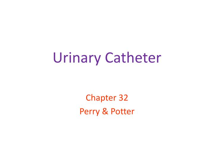urinary catheter n.