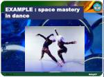 example space mastery in dance