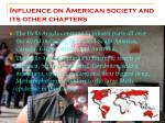 influence on american society and its other chapters