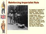 reinforcing imperialist rule