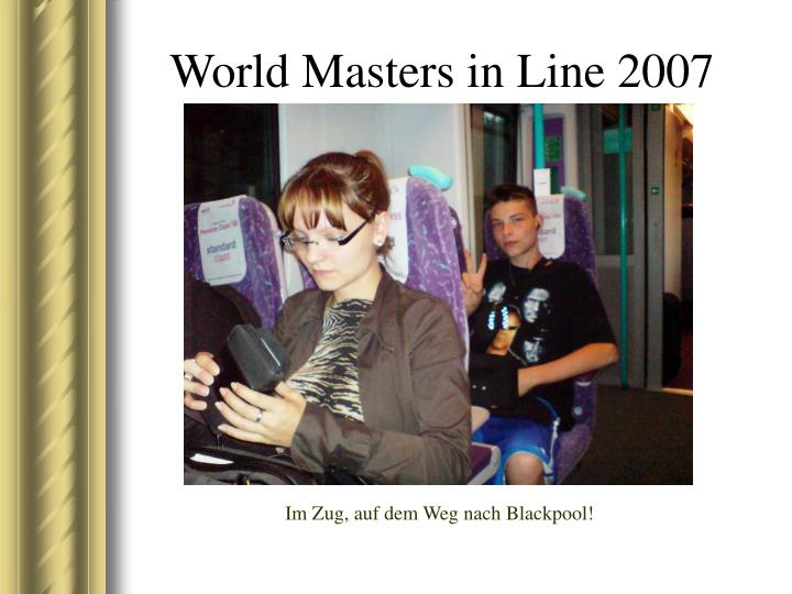 world masters in line 2007 n.