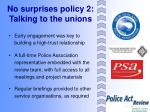 no surprises policy 2 talking to the unions