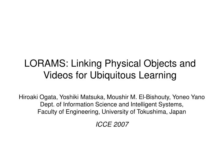 lorams linking physical objects and videos for ubiquitous learning n.