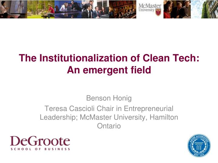 the institutionalization of clean tech an emergent field n.