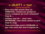 crafft test 1 validation internationale