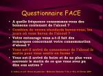 questionnaire face
