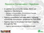resource conservation objectives3