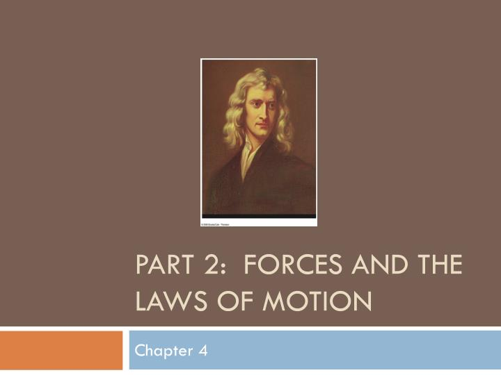 part 2 forces and the laws of motion n.