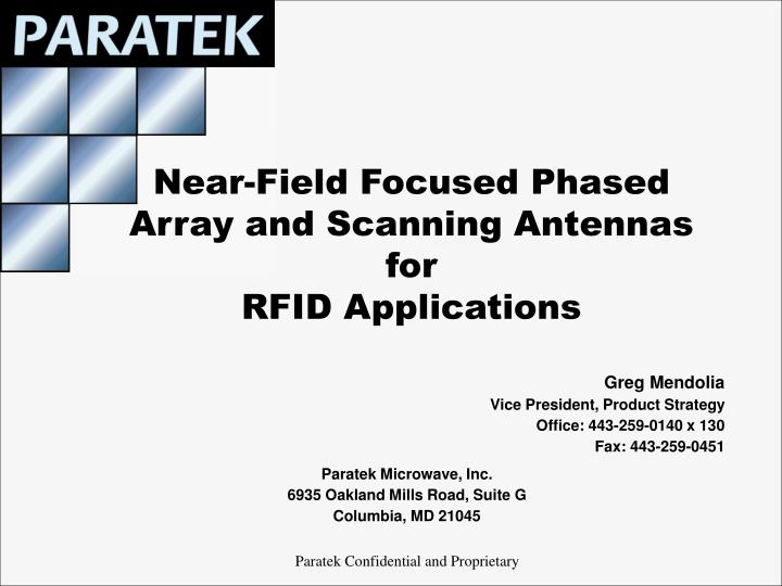 near field focused phased array and scanning antennas for rfid applications n.