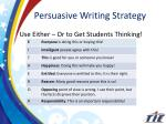 persuasive writing strategy