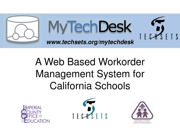 a web based workorder management system for california schools n.