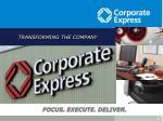 transforming the company