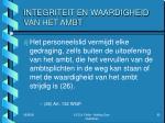 integriteit en waardigheid van het ambt7