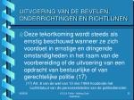 uitvoering van de bevelen onderrichtingen en richtlijnen4