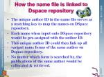 how the name file is linked to dspace repository