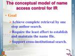 the conceptual model of name access control for ir