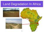 land degradation in africa