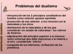 problemas del dualismo