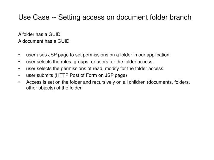 Use Case -- Setting access on document folder branch