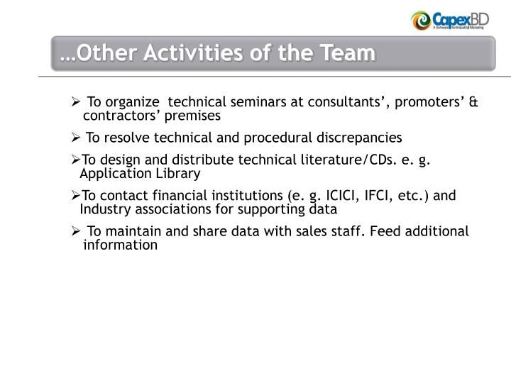 To organize  technical seminars at consultants', promoters' & contractors' premises