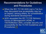 recommendations for guidelines and procedures