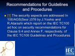 recommendations for guidelines and procedures1