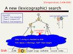a new lexicographic search