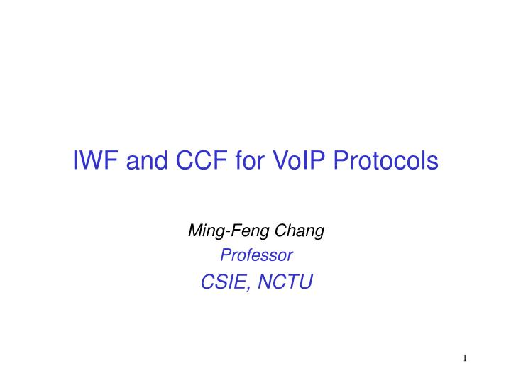 iwf and ccf for voip protocols n.