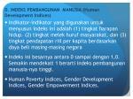 d indeks pembangunan manusia human development indices