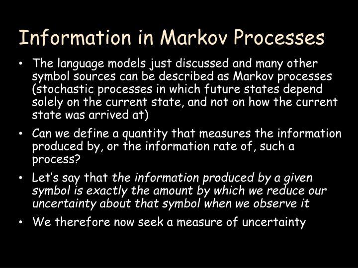 Information in Markov Processes