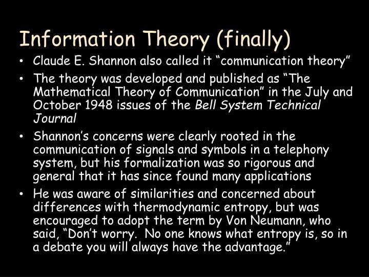 Information Theory (finally)