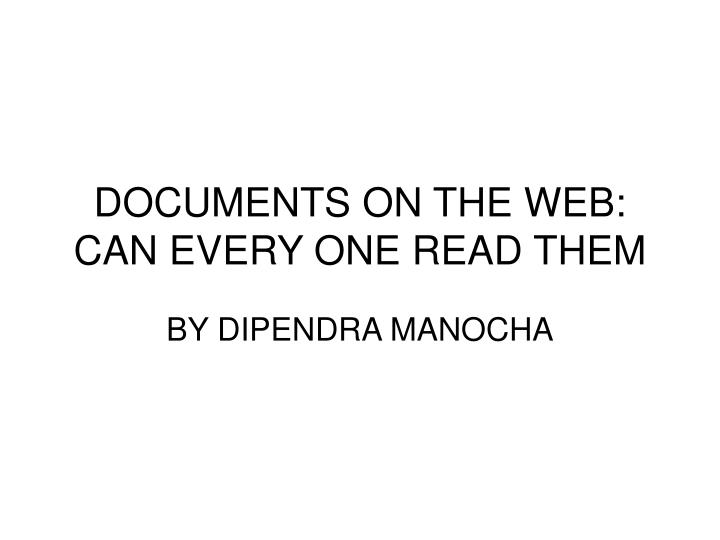 documents on the web can every one read them n.