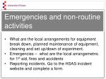 emergencies and non routine activities