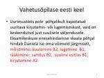 vahetus pilase eesti keel