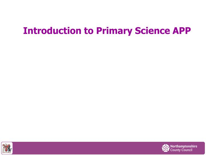 introduction to primary science app n.