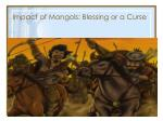 impact of mongols blessing or a curse